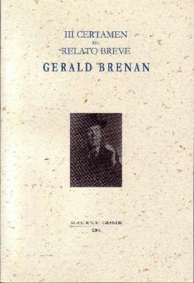 """Edición del III Certamen de Relato  Breve """"Gerald Brenan"""""""