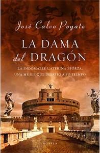 La Dama del Dragón, de José Calvo Poyato