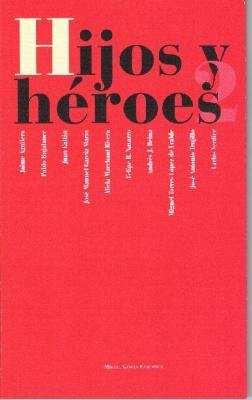 Hijos y Héroes 2